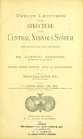 view Twelve lectures on the structure of the central nervous system for physicians and students / Trans by Willis Hall Vittum. Edited by C. Eugene Riggs.