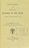view Lectures on the diagnosis of diseases of the brain, delivered at University College Hospital.