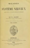 view Maladies du systeme nerveux : Lecons faites a la Faculte de Medecine de Montpellier.