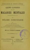 view Lecons cliniques sur les maladies mentales; le delire chronique : Publications du Progres Medical.