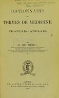 view Dictionnaire des terms de medecine : francais - anglais.