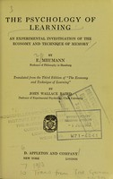 view The psychology of learning : an experimental investigation of the economy and technique of memory / Trans from the 3rd ed of The economy and technique of learning by John Wallace Baird.