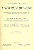 view A system of medicine : by eminent authorities in Great Britain, the United States and the continent / edited by William Osler.