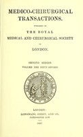 view Medico-chirurgical transactions / published by the Royal Medical and Chirurgical Society of London.