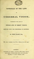 view A rationale of the laws of cerebral vision : comprising the laws of single and of erect vision, deduced upon the principles of dioptrics / by John Fearn.