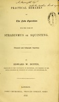 view Practical remarks on the new operation for the cure of strabismus or squinting / by Edward W. Duffin.