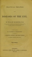 view A practical treatise on the diseases of the eye / by William MacKenzie.