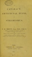 view On cataract, artificial pupil, and strabismus / by F. H. Brett.