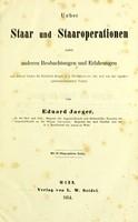 view Ueber Staar und Staaroperationen nebst anderen Beobachtungen und Erfahrungen / von Eduard Jaeger.
