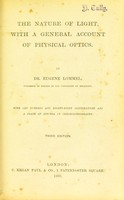 view The nature of light : with a general account of physical optics