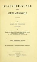view Augenheilkunde und Ophthalmoskopie : für Aertze und Studirende / von Hermann Schmidt-Rimpler.