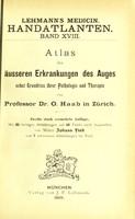view Atlas der äusseren Erkrankungen des Auges : nebst Grundriss ihrer Pathologie und Therapie / von O. Haab.