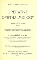 view Atlas and epitome of operative ophthalmology / by O. Haab ; edited by G. E. de Schweinitz.