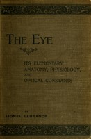 view The eye : its elementary anatomy, physiology, and optical constants