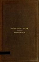 view Geometrical optics / by Val H. Mackinney and Harry L. Taylor.