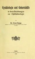 view Gynäkologie und Geburtshilfe in ihren Beziehungen zur Ophthalmologie / von Ernst Runge.