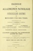 view Ergebnisse der Allgemeinen Pathologie und pathologischen Anatomie des Menschen und der Tiere / bearbeitet von A. Birch-Hirschfeld .[and others].