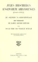 view Julius Hirschberg's Ausgewählte Abhandlingen (1868-1912) : zu seinem 70. Geburtstage ihm überreicht im Namen seiner Schüler / von Oscar Fehr und Wilhelm Mühsam.