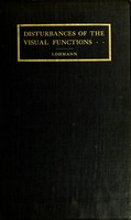 view Disturbances of the visual functions / by W. Lohmann ; translated by Angus Macnab.