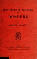 view Problems in the accommodation and refraction of the eye : a brief review of the work of Donders and the progress made during the last fifty years / by Ernest Clarke.