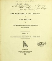 view Catalogue of the Hunterian Collection in the museum of the Royal College of Surgeons in London.