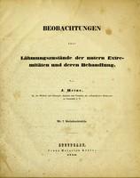 view Beobachtungen über lähmungszustände der untern Extremitäten und deren Behandlung / von J. Heine.