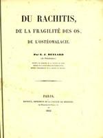 view Du rachitis : de la fragilité des os, de l'ostéomalacie / par E.J. Beylard.