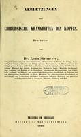 view Verletzungen und chirurgische krankheiten des Kopfes / bearbeitet von Dr. Louis Stromeyer.