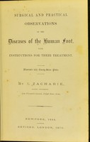 view Surgical and practical observations on the diseases of the human foot : with instructions for their treatment / by I. Zacharie.