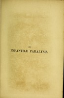 view On infantile paralysis and some allied diseases of the spinal cord : their diagnosis and treatment / by Julius Althaus.