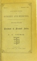 view Principles of the treatment of diseased joints / by H. O. Thomas.