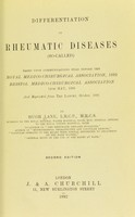 view Differentiation in rheumatic diseases (so-called) : based upon communications read before the Royal Medico-Chirurgical Association, 1892 Bristol Medico-Chirurgical Association 14th May 1890 and reprinted from the Lancet, October 1891 / by Hugh Lane.