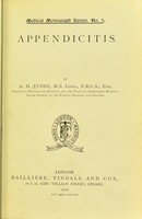 view Appendicitis / by A. H. Tubby.