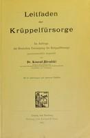 view Leitfaden der Krüppelfürsorge : im auftrage der Deutschen Vereinigung für Krüppelfürsorge / gemeinverständlich dargestellt von Dr. Konrad Biesalski.