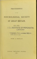 view Proceedings of the Psychological Society of Great Britain, 1875-1879.