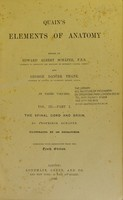 view Quain's elements of anatomy / edited by Edward Albert Schäfer and George Dancer Thane.
