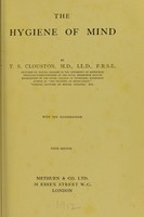 view The hygiene of mind / T.S. Clouston.