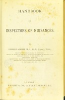 view Handbook for inspectors of nuisances / by Edward Smith.