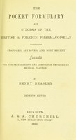 view The pocket formulary and synopsis of the British & foreign pharmacopoeias : comprising standard, approved, and most recent formulae for the preparations and compounds employed in medical practice / by Henry Beasley.