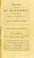 view Traité élémentaire de diagnostic, de pronostic, d'indications thérapeutiques, ou cours de médecine clinique / Par. M.L.. n Rostan.