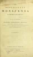 view De duplicitate monstrosa commentarius / quem conscripsit Joannes Fridericus Meckel.