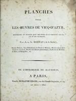 view Planches pour les oeuvres de Vicq-D'Azyr / recueillies et publiées avec des notes et un discours sur sa vie et ses ouvrages par Jacq. L. Moreau (de la Sarthe).