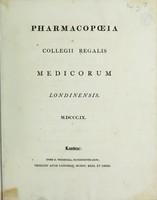 view Pharmacopœia Collegii Regalis Medicorum Londinensis. M.DCCC.IX.