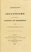 view A dissertation on infanticide, in its relations to physiology and jurisprudence / By William Hutchinson.
