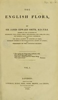 view The English flora / by Sir James Edward Smith.