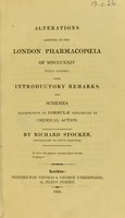 view Alterations adopted in the London Pharmacopoeia of MDCCCXXIV fully stated ; with introductory remarks, and schemes illustrative of formulæ influenced by chemical action
