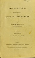view Phrenology, in connexion with the study of physiognomy / by J. G. Spurzheim.