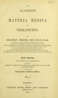 view The elements of materia medica and therapeutics / by Jonathan Pereira.