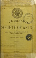 view Journal of the Society of Arts and Official Organ of the Royal Commission for the Chicago Exhibition.
