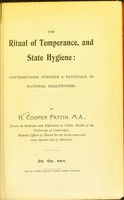 view The ritual of temperance, and state hygiene ; contributions towards a rationale in national healthiness.